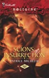 Scions: Insurrection by Patrice Michelle