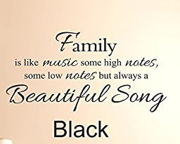 Family is like music some high notes,some low notes but always a beautiful song #1 Vinyl Wall Decal