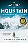 The last man on the mountain : the death of an American adventurer on K2