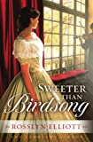 Sweeter than Birdsong (A Saddler's Legacy Novel)
