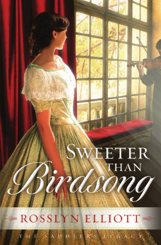 Image of Sweeter than Birdsong (A Saddler's Legacy Novel)