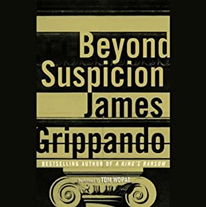 Beyond Suspicion | [James Grippando]