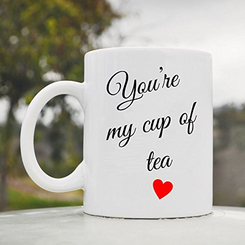 You'Re My Cup Of Tea Cute Funny 11Oz Ceramic Coffee Mug Cup