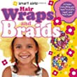 Hair Wraps and Braids: Includes Everything You Need to Create Super Cool Hairstyles [With Step-By-Step Book and Hair Wrap Thread & 35 Hair Accessories (Smart Girls)