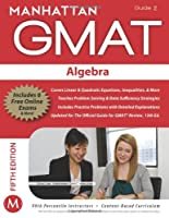 Algebra GMAT Strategy Guide, 5th Edition: Algebra, Guide 2 Front Cover