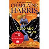Dead and Gone: A Sookie Stackhouse Novel (SSTB) ~ Charlaine Harris