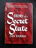 Story of a Secret State