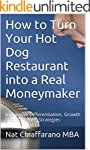 How to Turn Your Hot Dog Restaurant i...