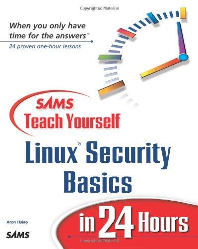 Sams Teach Yourself Linux Security Basics in 24 Hours