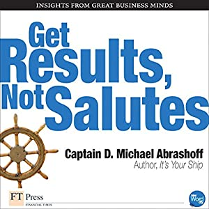 Get Results, Not Salutes Audiobook
