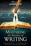 img - for Christian Authorpreneurship: Mastering the Business of Writing (Christian Authorpreneurship Master Series) book / textbook / text book