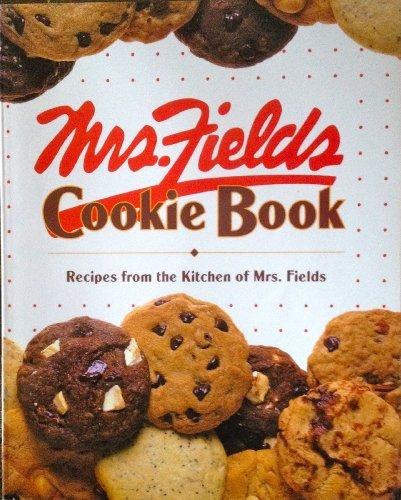 mrs-fields-cookie-book-100-recipes-from-the-kitchen-of-mrs-fields-by-debbie-fields-1992-07-02
