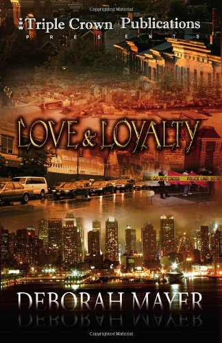 Love & Loyalty (Triple Crown Publications Presents)