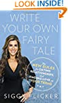 Write Your Own Fairy Tale: The New Ru...