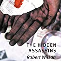 The Hidden Assassins: Javier Falcon, Book 3 Audiobook by Robert Wilson Narrated by Seán Barrett