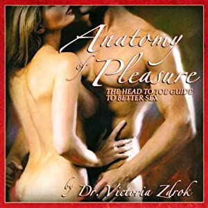Anatomy of Pleasure | [Dr. Victoria Zdrok]