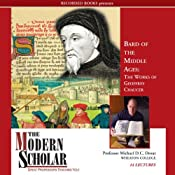 The Modern Scholar: Bard of the Middle Ages: The Works of Geoffrey Chaucer | [Michael Drout]
