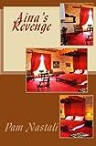 Aina's Revenge (Volume 5)