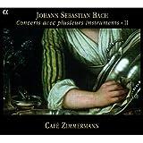 Bach: Concerts avec plusieurs instruments II