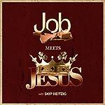 Job Meets Jesus | Skip Heitzig