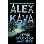 At the Stroke of Madness (       UNABRIDGED) by Alex Kava Narrated by Tanya Eby