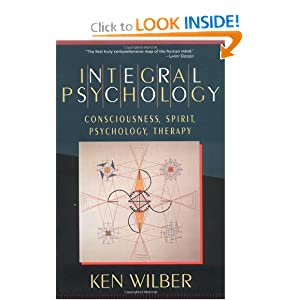 Integral Psychology – Ken Wilber
