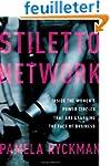 Stiletto Network: Inside the Women's...