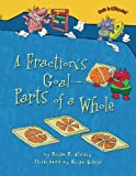 A Fraction s Goal - Parts of a Whole (Math Is Categorical)