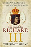 The King's Grave: The Search for Richard III (English Edition)