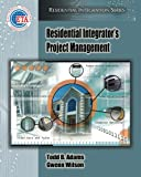 Residential Integrators Project Management