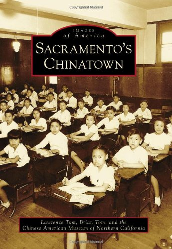 Sacramento's Chinatown (Images of America)