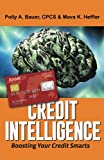 img - for Credit Intelligence: Boosting Your Credit Smarts book / textbook / text book
