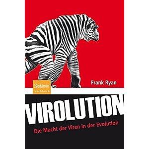 Virolution: Die Macht der Viren in der Evolution