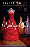 A Vintage Affair: A Novel (Random House Reader's Circle)