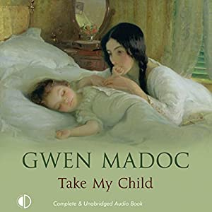 Take My Child Audiobook