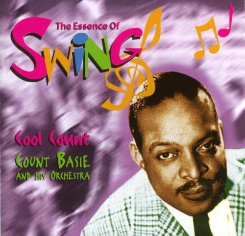 Count Basie - The Essence Of Count Basie - Zortam Music