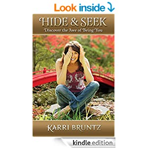 Hide and Seek: Discover the Awe of Being You