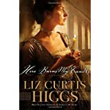 Here Burns My Candle: A Novelby Liz Curtis Higgs