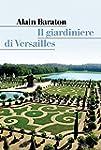 Il giardiniere di Versailles (Art sto...