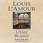 Utah Blaine | Louis L'Amour