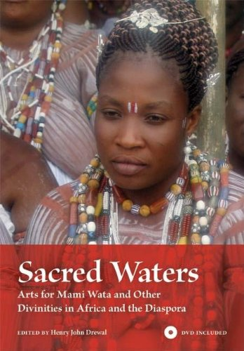 Sacred Waters: Arts for Mami Wata and Other Divinities in Africa and the Diaspora (African Expressive Cultures)