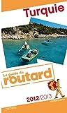 echange, troc Collectif - Guide du Routard Turquie 2012/2013