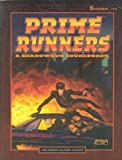 Prime Runners: A Shadowrun Sourcebook (1555602525) by FASA Corporation