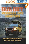 Bug Out Vehicles and Shelters: Build...