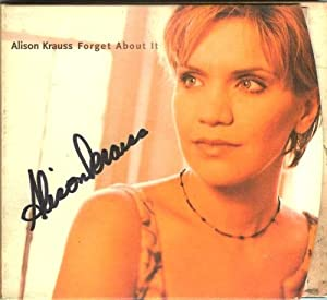 Amazon Com Autographed Alison Krauss Forget About It