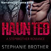 Haunted: A Stepbrother Romance | Stephanie Brother