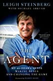 51BfIKsjJaL. SL160  The Agent: My 40 Year Career Making Deals and Changing the Game
