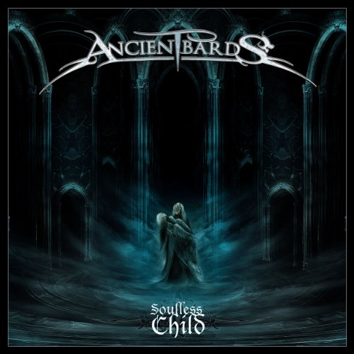 SOULLESS CHILD - ANCIENT BARDS