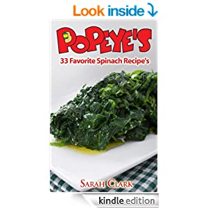 Popeye's 33 Favorite Spinach Recipe's