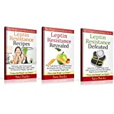 Weight Loss Diets: Leptin Diet: Leptin Resistance 3 Book Box Set - The Truth About The Leptin Hormone and Obesity and How To Overcome For Permanent Weight Loss (English Edition)